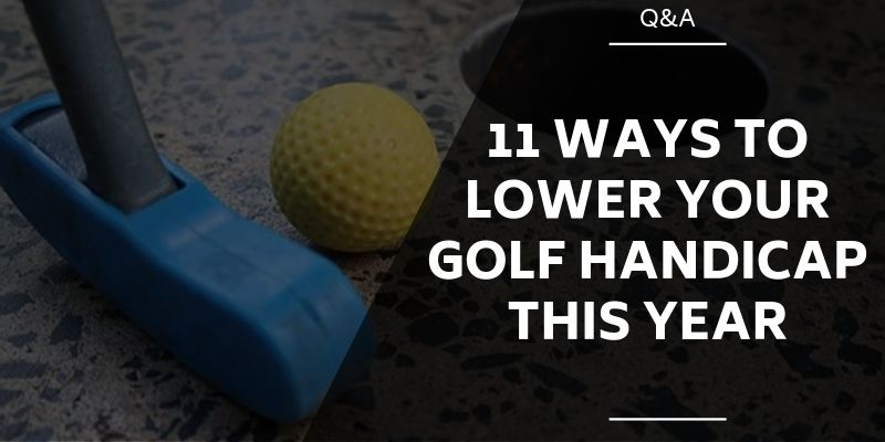 ways-to-lower-your-handicap