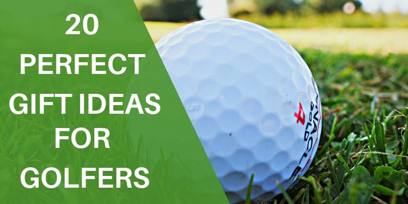 20 Perfect Gift Ideas For Golfers