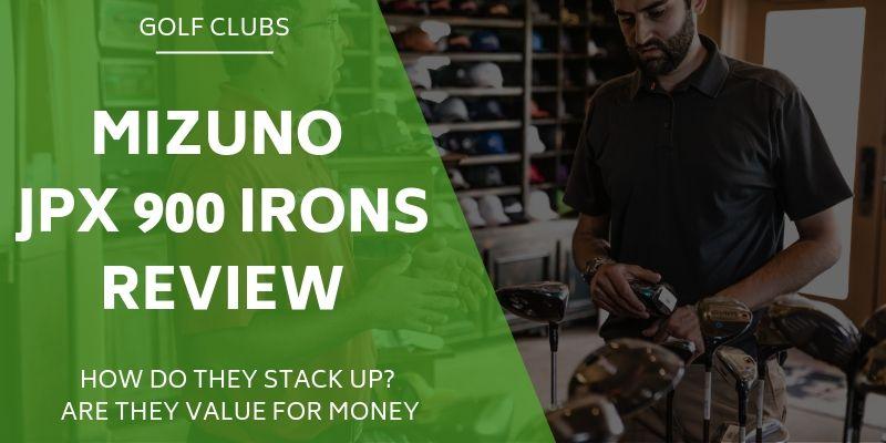 Mizuno JPX 900 Irons Review