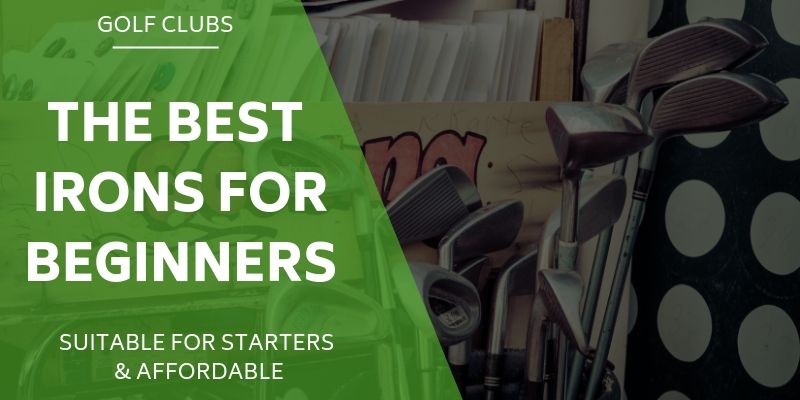 best irons for beginner golfers
