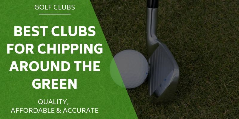 clubs chipping around green