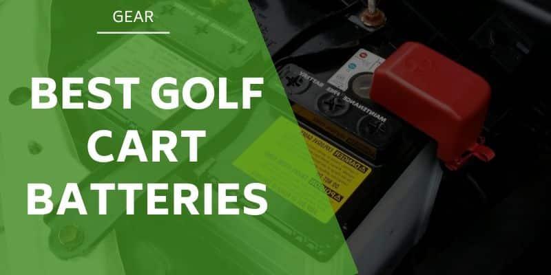 best-golf-cart-batteries
