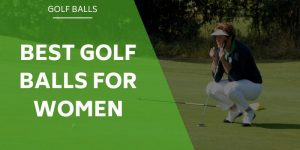 The Best Golf Balls for Women – There's More To It Than Just The Color