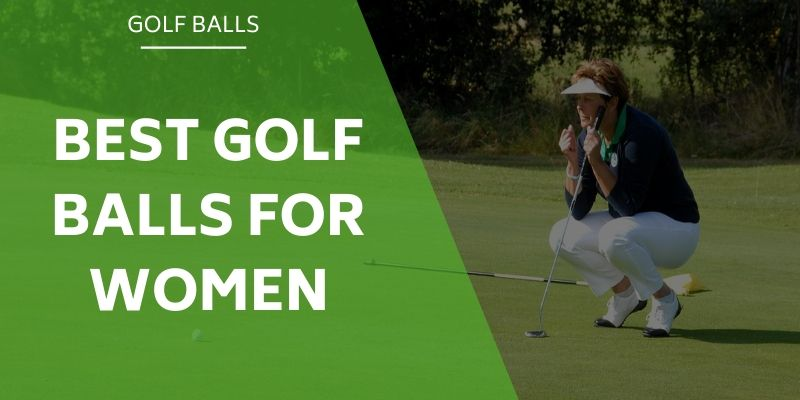 best-golf-balls-for-women