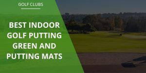 The 5 Best Indoor Putting Mats & Greens
