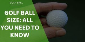 Golf Ball Size Guide (Weight, Diameter, Radius) – All You Need to Know