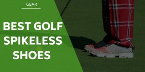 The 5 Best Spikeless Golf Shoes On The Market