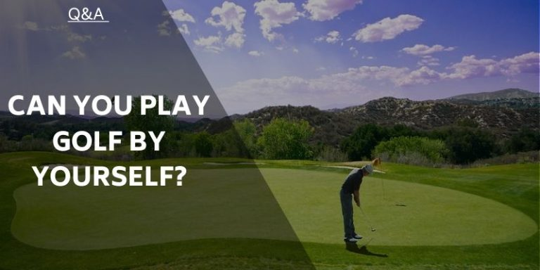 can-you-play-golf-by-yourself