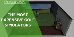 The 6 Most Expensive Golf Simulators On The Market