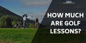 How Much Are Golf Lessons? Are They Worth The Money?