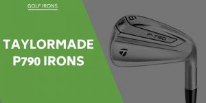 TaylorMade P790 Irons Review – Our Honest Opinion & Who Are They For?