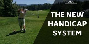 The New Golf World Handicap System – All You Need To Know