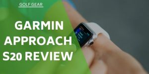Garmin Approach S20 Review – Does This Model Offer Enough?