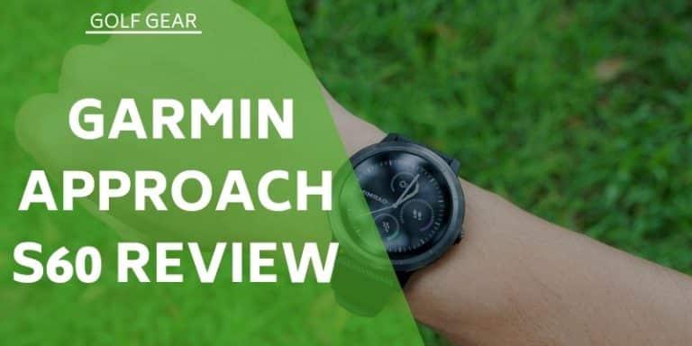 Garmin Approach S60 Review