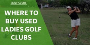 Where to Buy Used Ladies' Golf Clubs