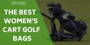 The Best Women's Golf Cart Bags (actually built for ladies!)