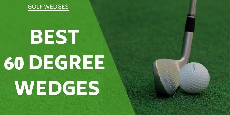 best-60-degree-wedges