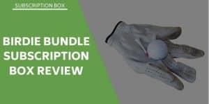 Birdie Bundle Review – Subscription Box Gift Solution
