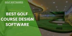 Best Golf Course Design Software