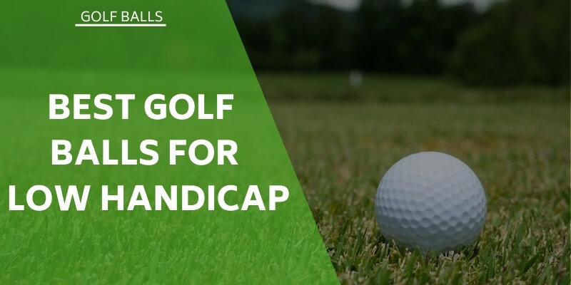 golf-balls-for-low-handicap