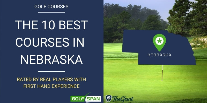 The 10 Best Golf Courses in Nebraska - Rated By Real Players