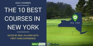 The 10 Best Golf Courses in New York – Rated By Real Players