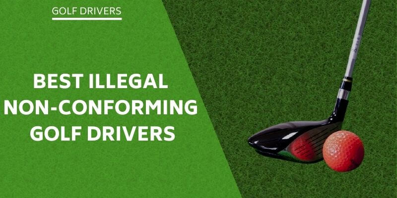 illegal-non-conforming-golf-drivers