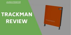 Trackman Review – Is This $20k Launch Monitor Worth Investing In?