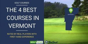 4 Best Golf Courses in Vermont – Rated By Real Players