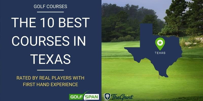 The 10 Best Golf Courses in Texas - Rated By Real Players