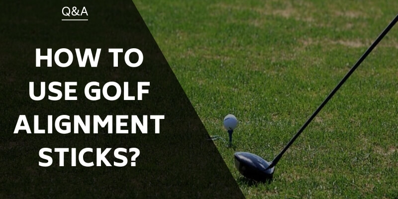 how-to-use-golf-alignment-sticks