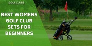 The 5 Best Women's Golf Club Sets For Beginners