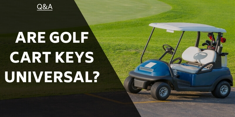 are-golf-cart-keys-universal