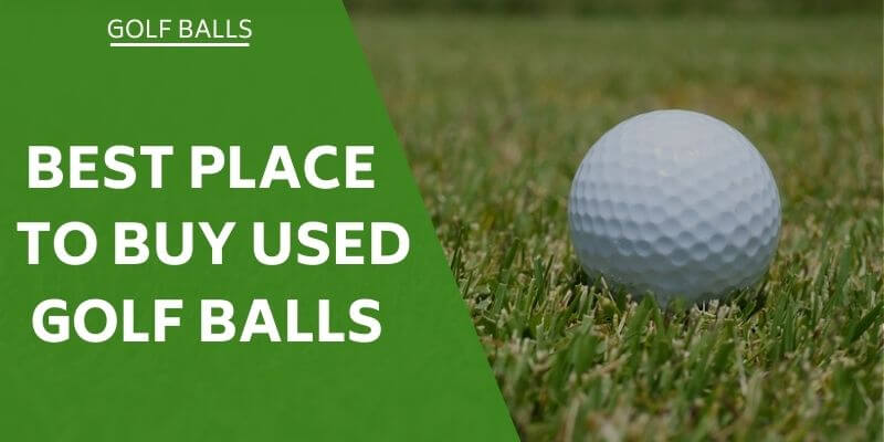 best-place-to-buy-used-golf-balls