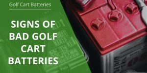 signs-of-bad-golf-cart-batteries