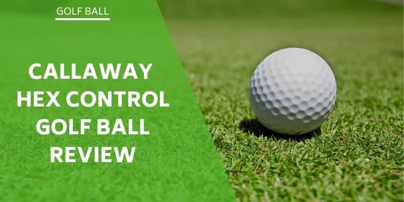 callaway hex control golf ball