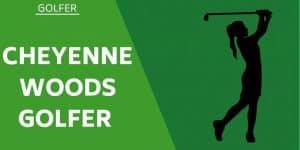 Cheyenne Woods American Golfer Wiki / Bio