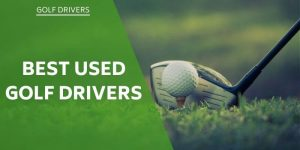 best-used-golf-drivers