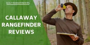 callaway-rangefinders-review