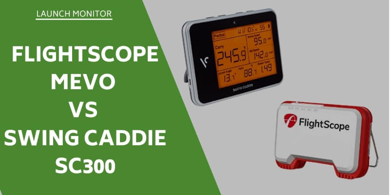flightscope-mevo-vs-swing-caddie-sc300
