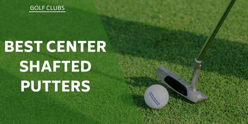 best-centre-shafted-putters