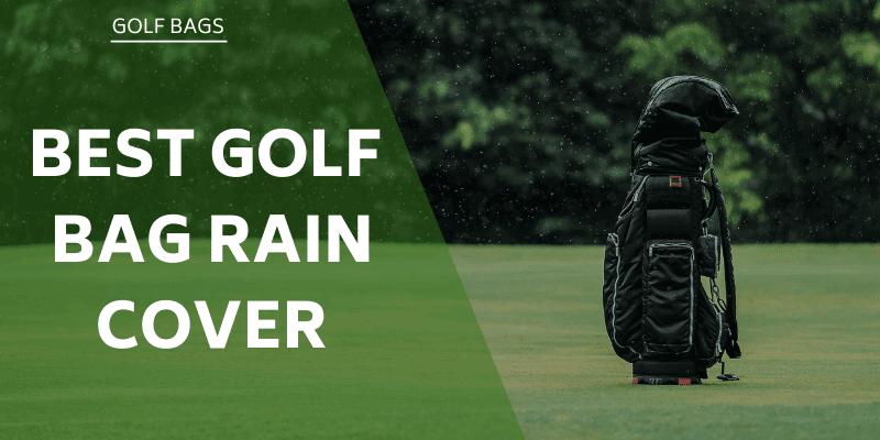 best-golf-bag-rain-cover