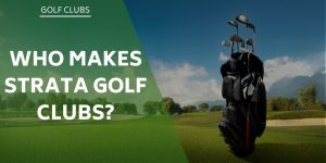 who-makes-strata-golf-clubs