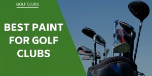 best-paint-for-golf-clubs
